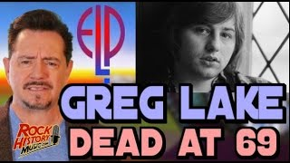 Greg Lake, Legendary Pioneering Prog Rocker, Dead at 69: Full Report