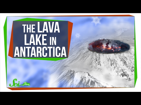 Weird Places The Lava Lake in Antarctica