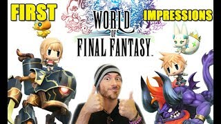 WORLD OF FINAL FANTASY : First Impressions