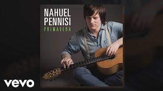 Nahuel Pennisi - Primavera (Audio)