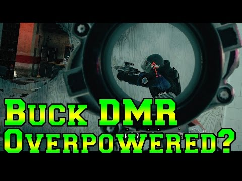 Buck DMR Overpowered? - Rainbow Six Siege