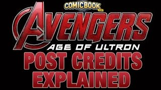 Avengers: Age Of Ultron Post Credits Scene Explained