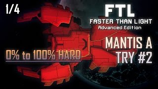 [FTL AE 100% HARD] MANTIS A - TRY #2 (1/4)