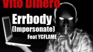 Vito Dinero - Errbody (Impersonate) Feat YCFLAME + FREE DOWNLOAD