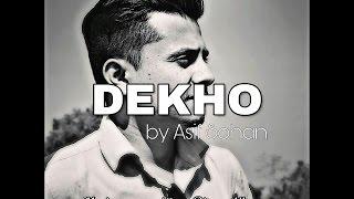 Asif Sohan - Dekho [Spoken Word Poetry]