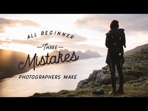 Xxx Mp4 3 Mistakes All Beginner Photographers Make 3gp Sex