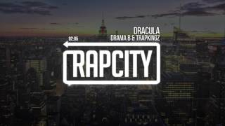 Drama B & TrapKingz - Dracula