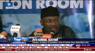 Only Eight Parties Have Submitted Lists Of Candidates 24 Hours To Deadline-- INEC Chairman