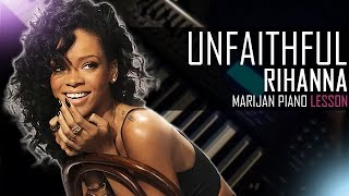 How To Play: Rihanna  - Unfaithful | Piano Tutorial Lesson