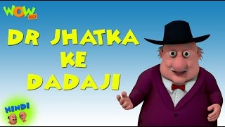 Dr Jhatka Ke Dadaji - Motu Patlu in Hindi WITH ENGLISH, SPANISH & FRENCH SUBTITLES