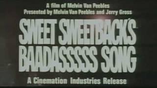 Sweet Sweetback's Baadasssss Song - Trailer