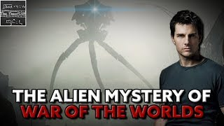 The Alien Mystery in War of the Worlds! [Theory]