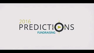2016 Predictions: Key Nonprofit Fundraising Trends to Watch