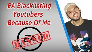EA Is Blacklisting Youtubers Because Of Me? CleanPrinceGaming Response