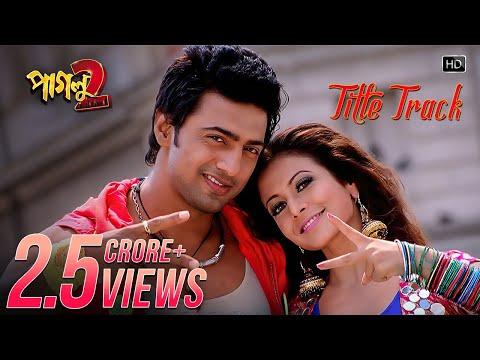 Xxx Mp4 Paglu 2 Title Song Dev Koel Mallick Mika Singh Shreya Ghoshal Jeet Gannguli Sujit Mondal 3gp Sex