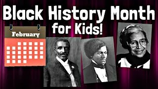 Black History Month for Kids