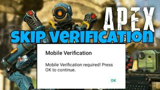 Apex legends Download and skip mobile verification in android