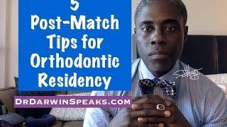 5 Post-Match Tips for Dental Orthodontics Residency | NewDentist Development Darwin Hayes DDS