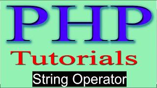 php tutorial in hindi part 13 String Operator in PHP