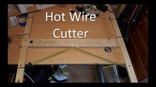 (1/4) Hot Wire Cutter