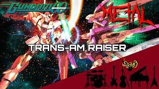 Mobile Suit Gundam 00 - TRANS-AM RAISER 【Intense Symphonic Metal Cover】
