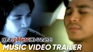 ONE MORE CHANCE Music Video by Piolo Pascual
