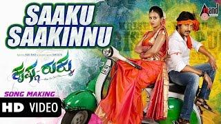 Krishna Rukku | Saaku Saakinnu Making| Feat. Ajai Rao,Amulya| Kannada New Songs 2015