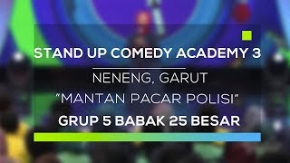 Stand Up Comedy Academy 3 : Neneng, Garut - Mantan Pacar Polisi