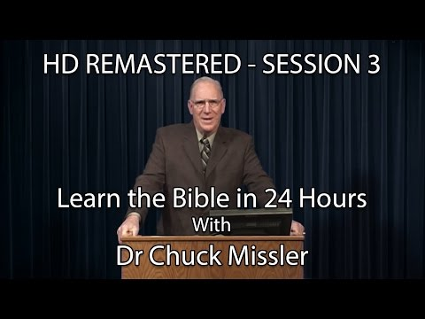 Xxx Mp4 Learn The Bible In 24 Hours Hour 3 Small Groups Chuck Missler 3gp Sex