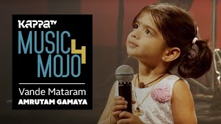 Vande Mataram - Amrutam Gamaya - Music Mojo Season 4 - KappaTV