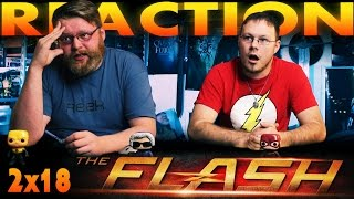 The Flash 2x18 REACTION!!