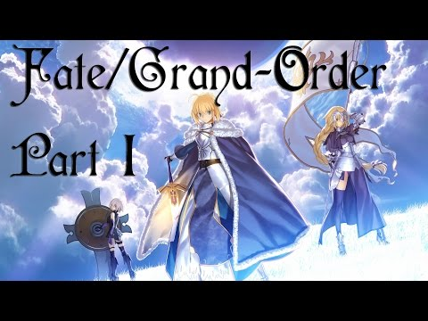 Let's Play Fate/Grand Order Part 1 - Getting Started