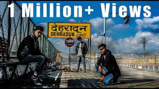 Shehar mera dehradun||uttrakhand||official song||Gadwali rap,hindi, English rap.by- Lancyraw,AK,RaGe