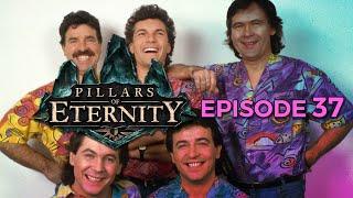 [EP37] Pillars of Eternity : La Fête au Village !
