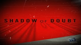 Shadow of Doubt - Season 1 Episode 1 ''Monsters Among Friends''