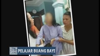 Siswi SMP Ini Bersama Kekasihnya Ditangkap Polisi Karna Membuang Bayi - BIS 25/04