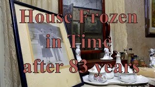 Time Capsule House! - House Frozen in Time after 83 years