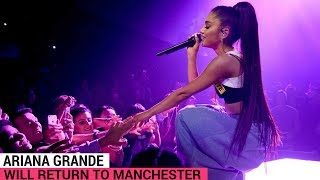 Ariana Grande Will Return To Manchester For Benefit Concert