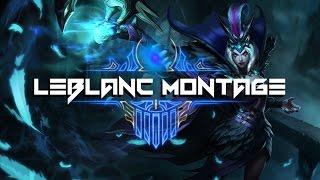 LEBLANC MONTAGE [ League of legends ]