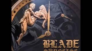 Blade Supnelse - Time We Fuck - October 2016