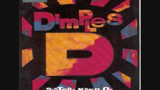 Dimples D - Sisters Keep On Doin' It