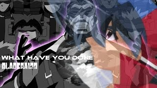 Beyblade AMV - What Have You Done