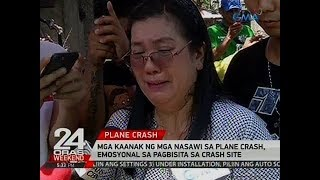 24 Oras: Mga kaanak ng mga nasawi sa plane crash, emosyonal sa pagbisita sa crash site