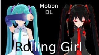 [MMD] Rolling Girl - Hastune Miku & Zatsune Miku [+Motion DL]