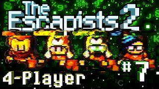 The Escapists 2: 4-Player - #7 - Glitches get Stitches (4-Player Gameplay)