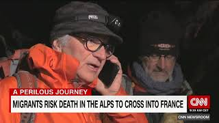 2018  Migrants risk death crossing alps for better life