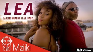 Cassim Mganga Feat. Baby J | Lea | Official Music Video