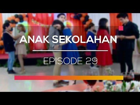 Anak Sekolahan - Recap   Episode 29