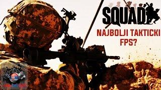 Squad - odlicna takticka FPS igra (prvi utisci)