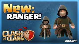 NEW Ranger - Clash of Clans NEW TROOP Update Concept Giveaway!